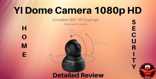 Wi Dome Security Camera Detailed Review